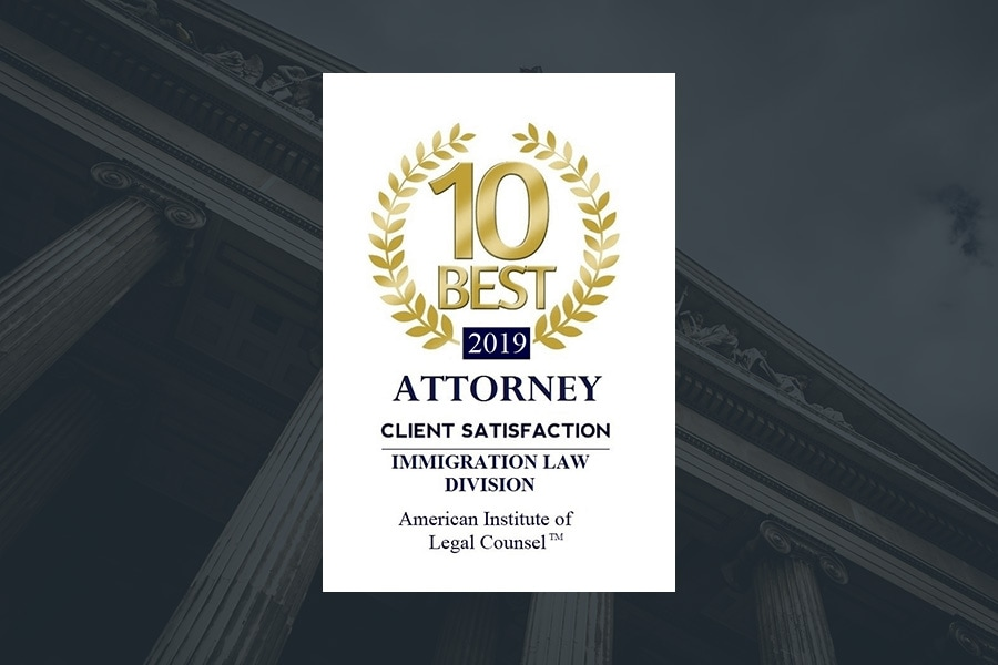 "The American Institute of Legal Counsel: ""10 Best Immigration Attorneys in Illinois"" for Client Satisfaction (2016-2019)"