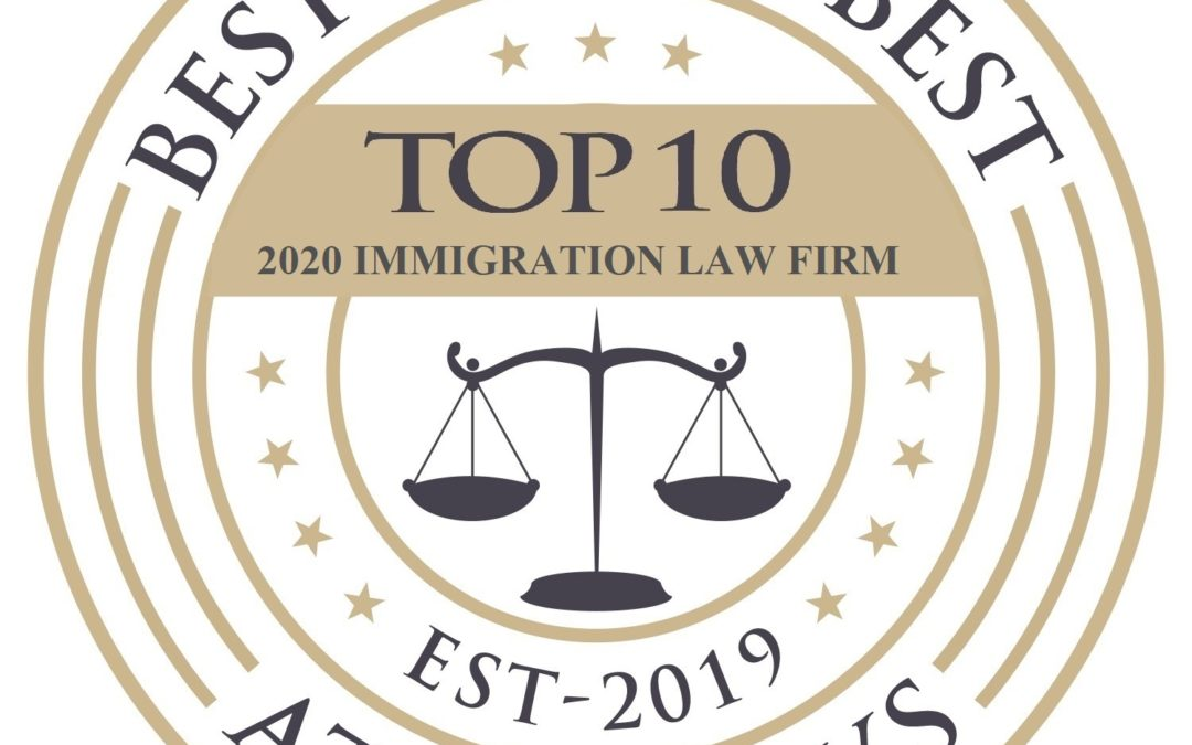 Best of the Best Attorneys — Top 10 Immigration Attorney (2019-2020)